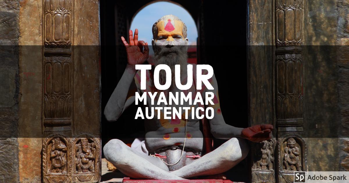 Tour autentico Myanmar